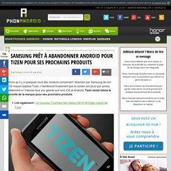 Samsung prêt à abandonner Android pour Tizen pour ses prochains produits