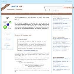 SPIP : Abandonner les rubriques au profit des mots clés ..., par Vincent ROBERT - cent20.net