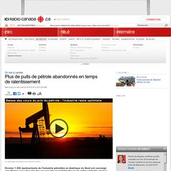 Plus de puits de pétrole abandonnés en temps de ralentissement