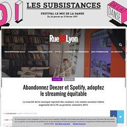 Abandonnez Deezer et Spotify, adoptez le streaming équitable