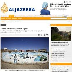 Yemen 'abandons' human rights - Focus