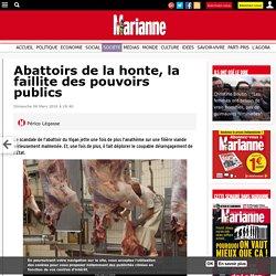 Abattoirs de la honte, la faillite des pouvoirs publics