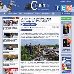 La Russie va-t-elle abattre les mensonges de l'Occident ?