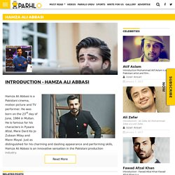 Hamza Ali Abbasi - Biography, Career, Politics, Films and Family