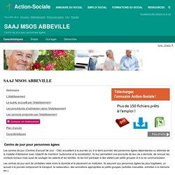 ABBEVILLE : SAAJ MSOS ABBEVILLE - Centre de jour pour personnes âgées - Contacts et Informations