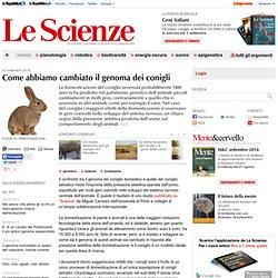 Come abbiamo cambiato il genoma dei conigli