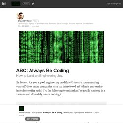 ABC: Always Be Coding – Always Be Coding – Medium