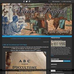 L'ABC de l'occultisme par le Dr Papus