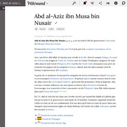 ABDELAZIZ : Abd al-Aziz ibn Musa bin Nusair - Premier gouverneur de la Vandalusia (Article Wiki)