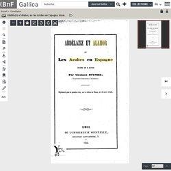 Abdélaziz et Alahor, ou les Arabes en Espagne, drame en 3 actes, par Charles Roussel,... [Théâtre de Nîmes, 18 avril 1858.]
