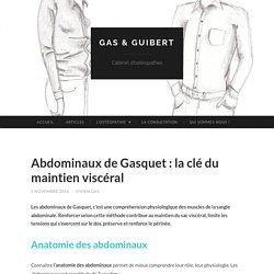 Abdominaux de Gasquet : la clé du maintien viscéral - Gas & Guibert