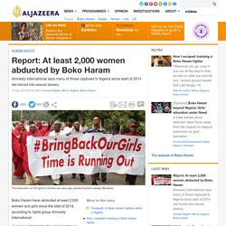 Report: At least 2,000 women abducted by Boko Haram