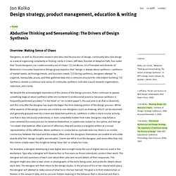 Jon Kolko » Abductive Thinking and Sensemaking: The Drivers of Design Synthesis