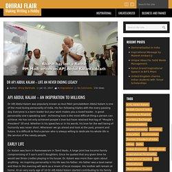 APJ Abdul Kalam - Life An Never Ending Legacy