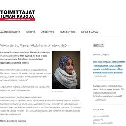 Viikon vieras: Maryan Abdulkarim on näkymätön