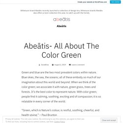 Abeātis- All About The Color Green – Abeātis