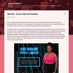 Abeātis- Neon Colors in Fashion