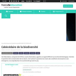 L'abécédaire de la biodiversité