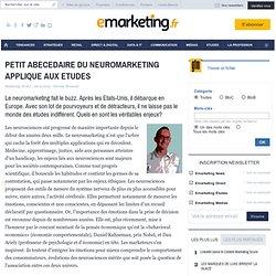 PETIT ABECEDAIRE DU NEUROMARKETING APPLIQUE AUX ETUDES - MARKETING [R]EVOLUTION - PAROLE D'EXPERT