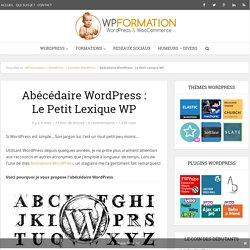 Abécédaire WordPress : Le Petit Lexique WP