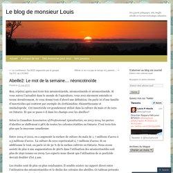 Abeille2: Le mot de la semaine… néonicotinoïde