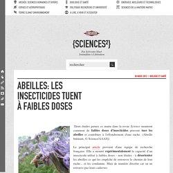 Abeilles: les insecticides tuent à faibles doses