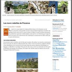 Les murs à abeilles de Provence