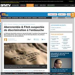 Abercrombie & Fitch suspectée de discrimination à l'embauche