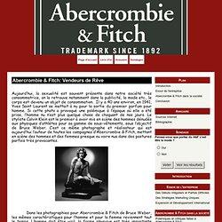 Abercrombie & Fitch: Vendeurs de Rêve - Abercrombie & Fitch