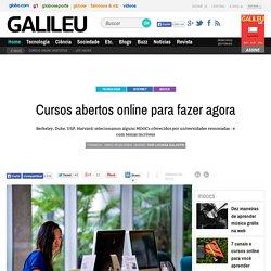 Cursos abertos online para fazer agora - Galileu