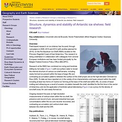 Structure, dynamics and stability of Antarctic ice shelves: field research