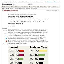 Studie zu deutschen Abgeordneten - Machtlose Volksvertreter - Politik