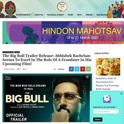 Abhishek Bachchan Starrer The Big Bull Trailer Release!