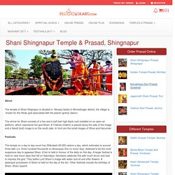 You can now book a Puja or do Tael Abhishek and Order Prasad from the famous Shani Shingnapur Temple, Shingnapur