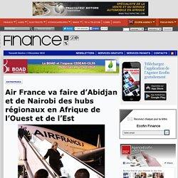 Air France va faire d'Abidjan et de Nairobi des hubs régionaux en Afrique de l'Ouest et de l'Est