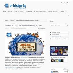 Sobre los MOOC o Cursos Abiertos Masivos en Línea - E-Historia