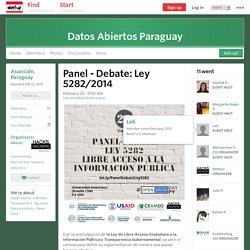 Panel - Debate: Ley 5282/2014 - Datos Abiertos Paraguay (Asunción)