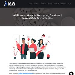 Abilities of Graphic Designing Services