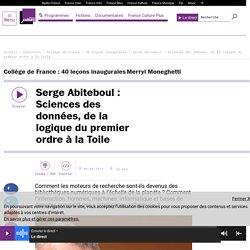 Serge Abiteboul : Sciences des données, de la logique du premier ordre à la Toile