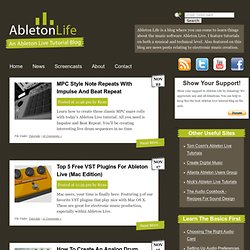 An Ableton Live Tutorial Blog | Ableton Life