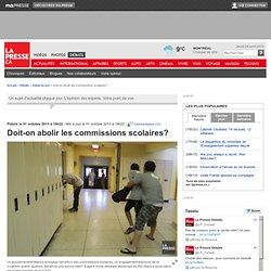 Doit-on abolir les commissions scolaires?