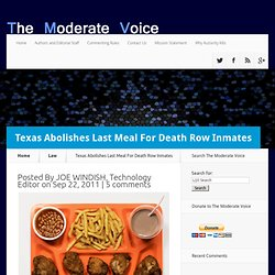 Texas Abolishes Last Meal For Death Row Inmates