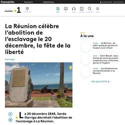 La Réunion célèbre l'abolition de l'esclavage le 20 décembre, la fête de la