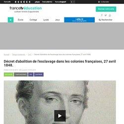 27 avril 1848-Décret d'abolition de l'esclavage dans les colonies française
