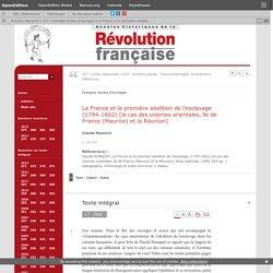 La France et la première abolition de l'esclavage (1794-1802) [le cas des colonies orientales, île de France (Maurice) et la Réunion]