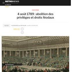 4 août 1789 : abolition des privilèges et droits féodaux