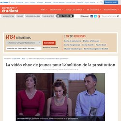 La vidéo choc de jeunes pour l'abolition de la prostitution