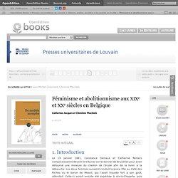 Du sordide au mythe - Féminisme et abolitionnisme aux xixe et xxe siècles en Belgique - Presses universitaires de Louvain