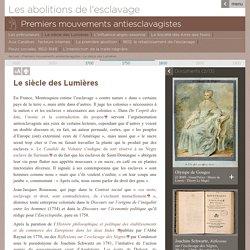 Les abolitions de l'esclavage - Premiers mouvements antiesclavagistes - Le siècle des Lumières