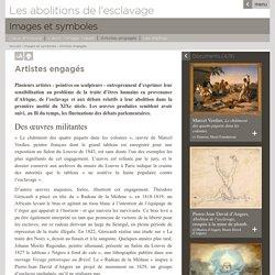 Les abolitions de l'esclavage - Images et symboles - Artistes engagés